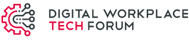 Digital Workplace Tech Forum