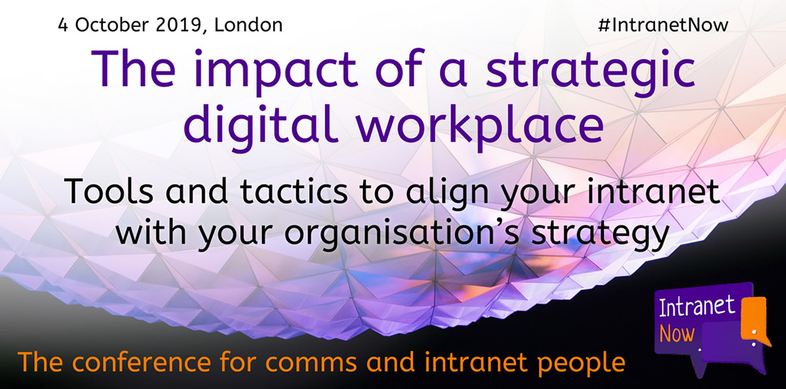 The impact of a strategic digital workplace. The tools and tactics to align your intranet with your organisation's strategy.